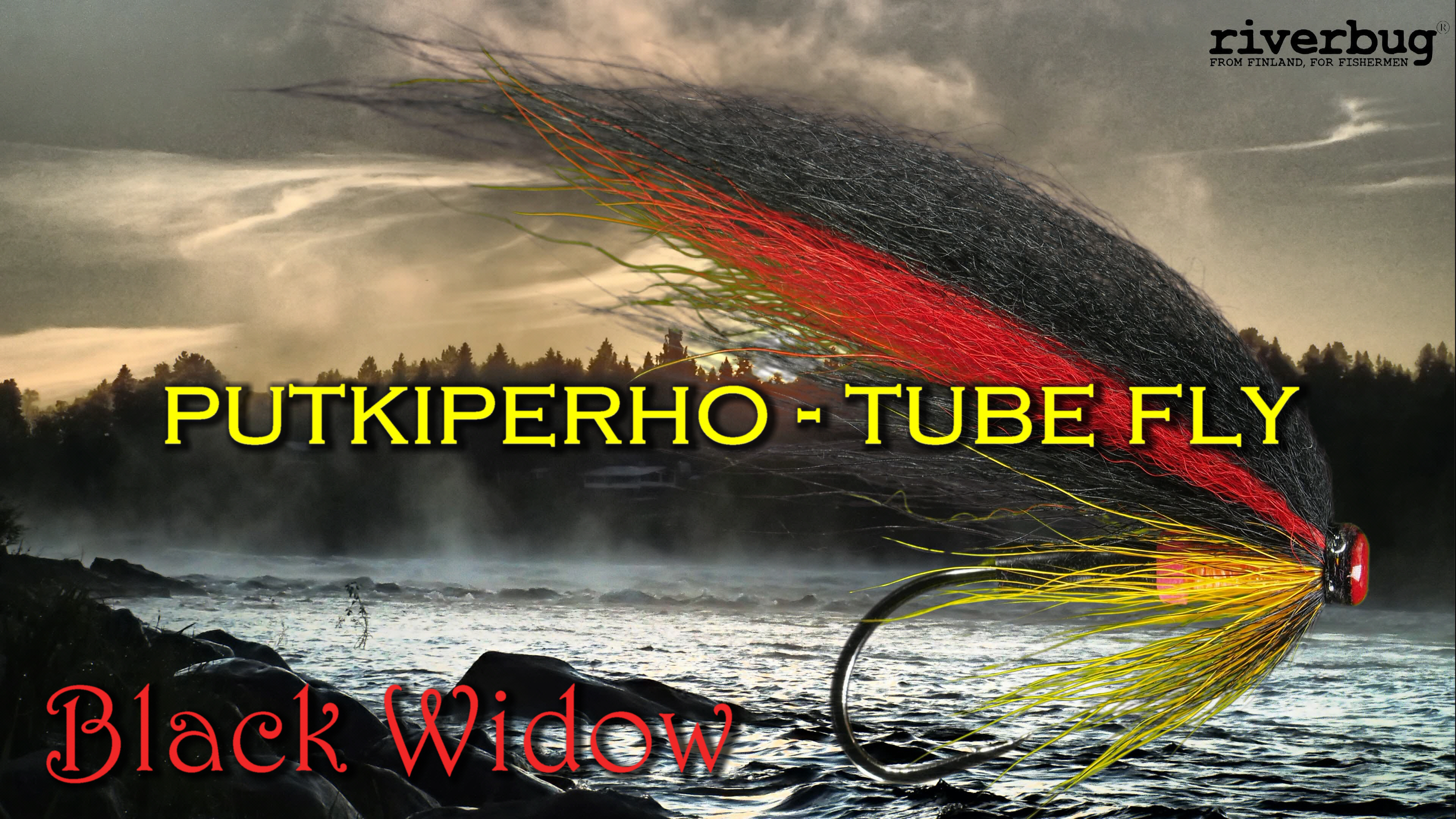 Putkiperho - Tube Fly - Black Widow - RiverBug 2.0