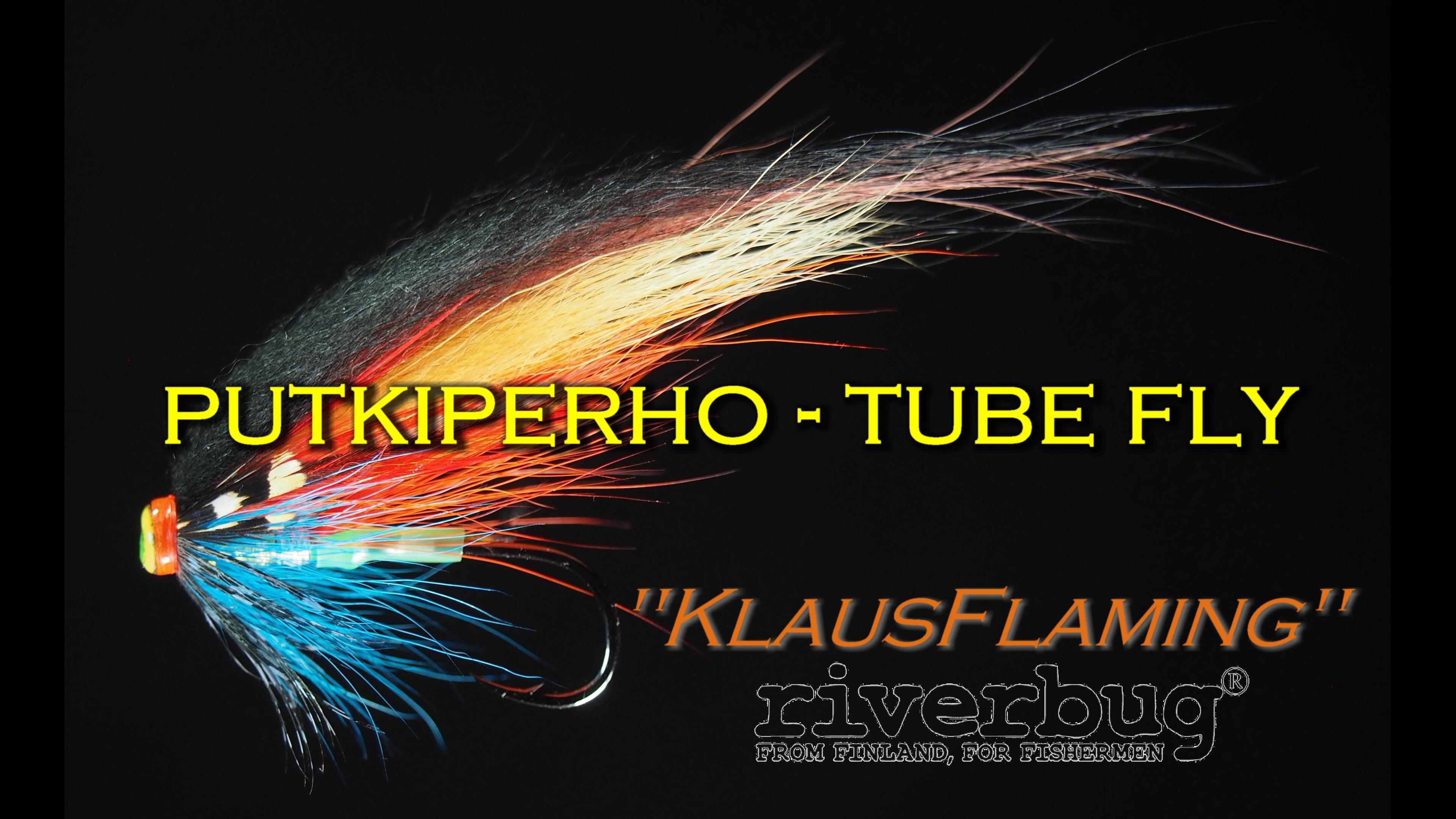 RiverTube - Tube Fly - Putkiperho