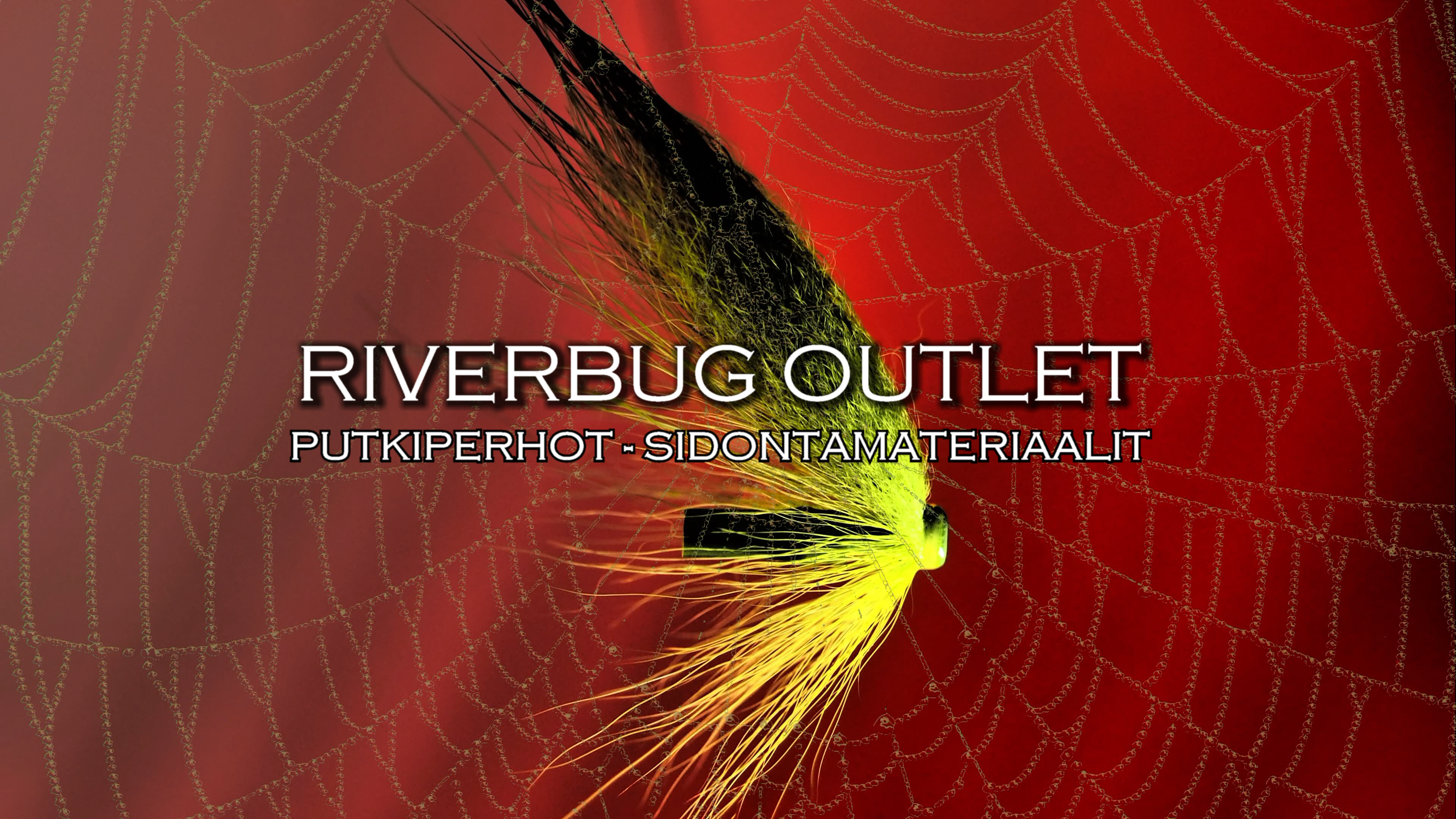 RIVERBUG OUTLET -The Home of RiverBug Fly Tying