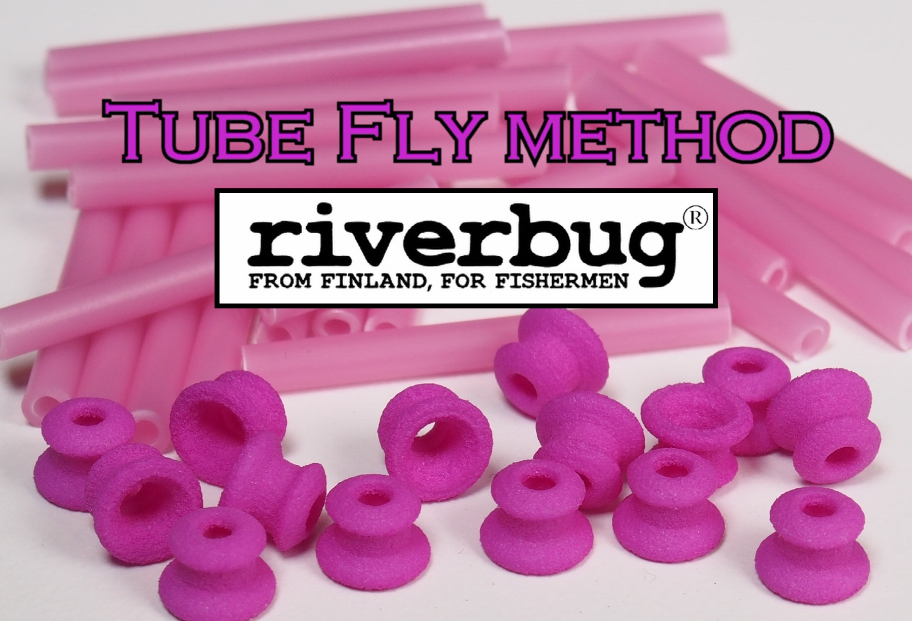 Tube Fly method by RiverBug - Version 2.0 - Putkiperhorunko