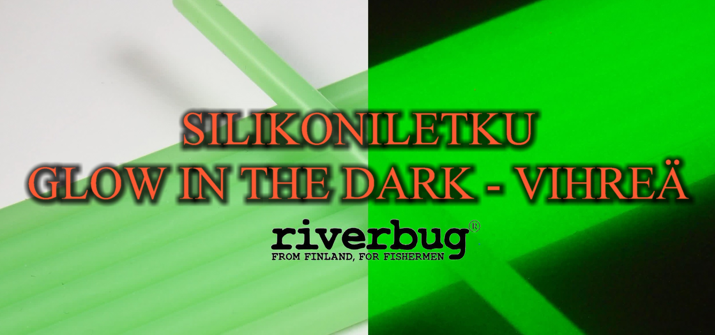 RiverBug Silicone Tubing - Glow in The Dark Green. Silikoniletku Vihreä.