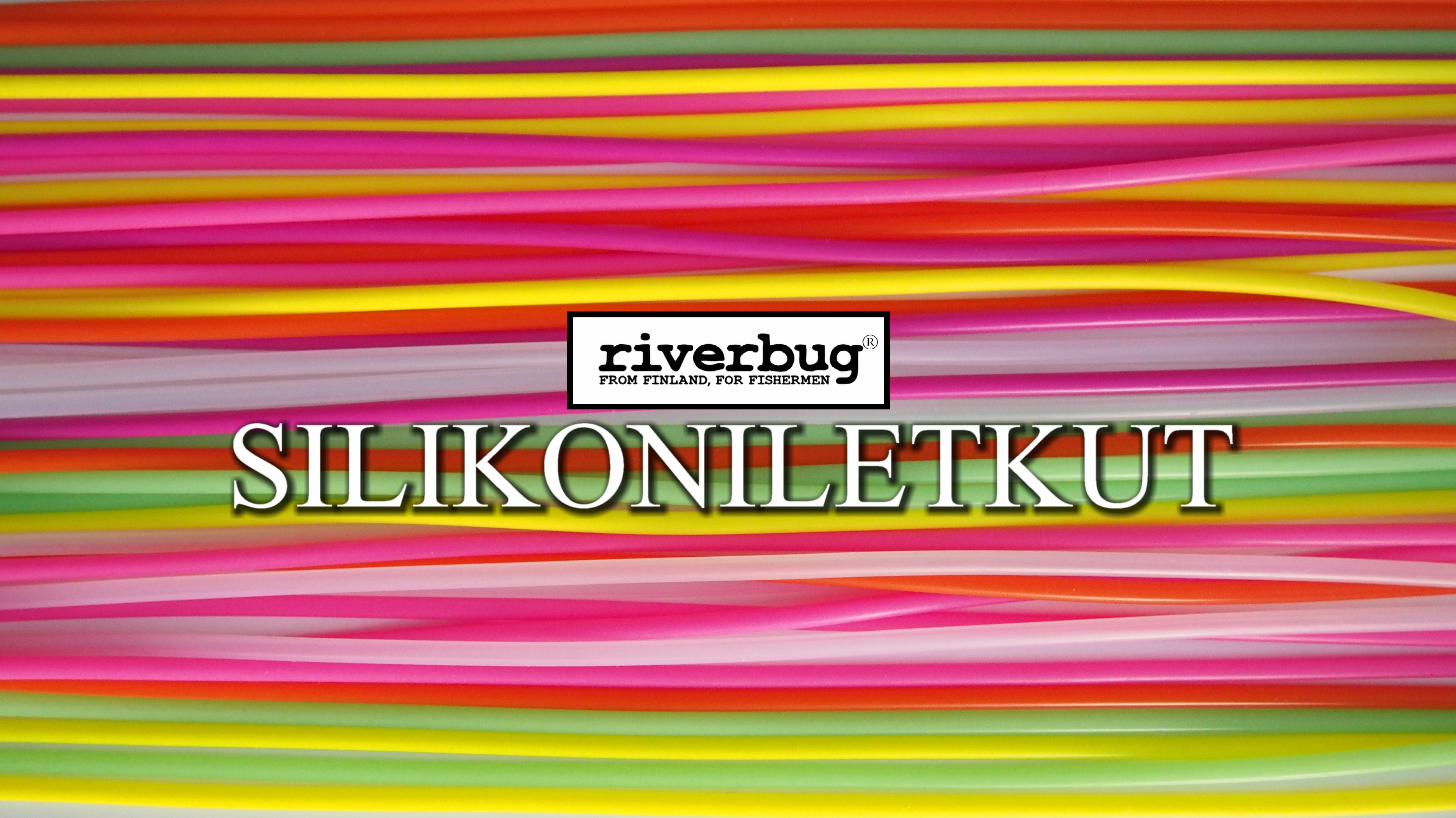 Silikoniletkut by RiverBug